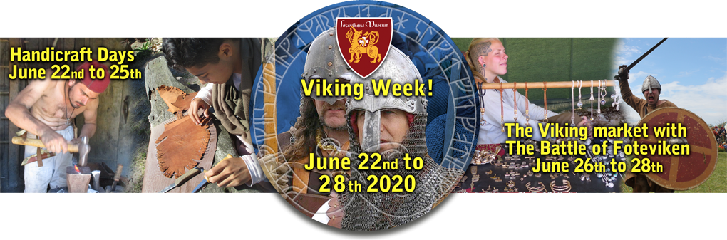 Viking Week at Foteviken 22 - 28 june
